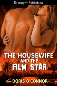 The Housewife and the Film Star - Doris O'Connor