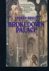 Brokedown Palace - Steven Brust