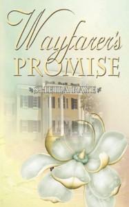 Wayfarer's Promise - Sheila Raye