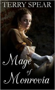 The Mage of Monrovia - Terry Spear