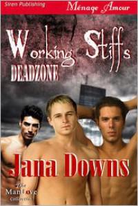 Working Stiffs - Jana Downs