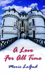 A Love for All Time - Marie LaGud
