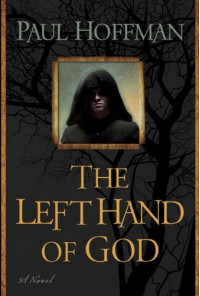 The Left Hand of God  (Thomas Cale #1) - Paul  Hoffman