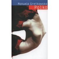 Polka - Manuela Gretkowska