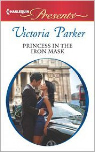 Princess in the Iron Mask - Victoria    Parker