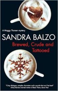 Brewed, Crude and Tattooed - Sandra Balzo