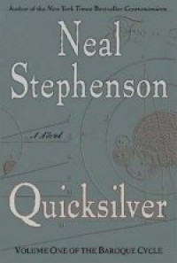 Quicksilver (Baroque Cycle, #1) - Neal Stephenson