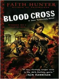 Blood Cross (Jane Yellowrock Series #2) - Faith Hunter