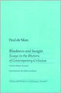 Blindness and Insight: Essays in the Rhetoric of Contemporary Criticism - Paul De Man, Wlad Godzich