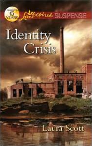 Identity Crisis - Laura Scott