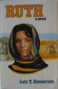 Ruth - Lois T. Henderson