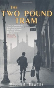 The Two Pound Tram by Newton, William New Edition (2004) - William Newton