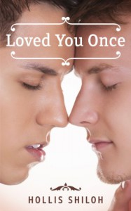 Loved You Once - Hollis Shiloh