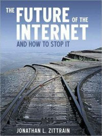 The Future of the Internet and How to Stop It - Jonathan Zittrain, Alex Day