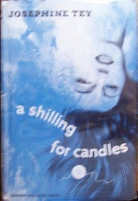 A Shilling for Candles - Josephine Tey