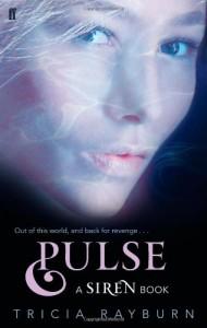 Pulse (Siren #2) - Tricia Rayburn