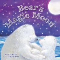 Bear's Magic Moon - Suzanne Pinner, Karen Sapp