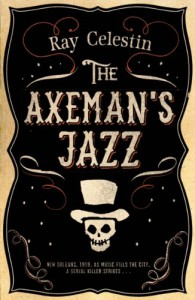 The Axeman's Jazz - Ray Celestin