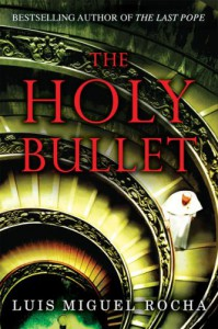 The Holy Bullet - Luis Miguel Rocha, Robin McAllister