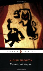 The Master and Margarita - Mikhail Bulgakov, Richard Pevear, Larissa Volokhonsky