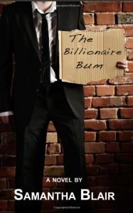 The Billionaire Bum - Samantha Blair