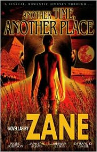 Another Time, Another Place: Five Novellas - Zane,  Dywane D. Birch,  Rique Johnson,  Shawan Lewis,  Janice Adams