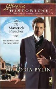 The Maverick Preacher - Victoria Bylin