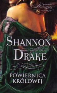 Powiernica królowej - Shannon Drake