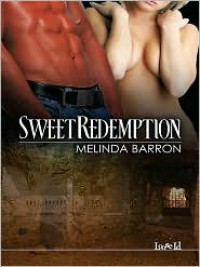 Sweet Redemption - Melinda Barron