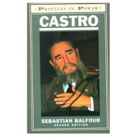 Castro: Profiles in Power - Sebastian Balfour