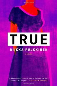 True - Riikka Pulkkinen