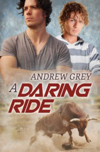 A Daring Ride (The Bullriders) - Andrew Grey