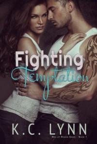 Fighting Temptation - K.C. Lynn