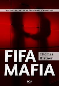FIFA mafia - Thomas Kistner