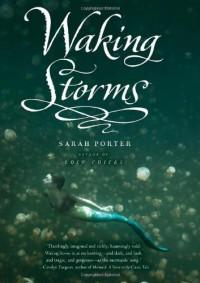 Waking Storms - Sarah  Porter