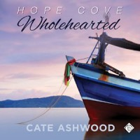 Wholehearted - Cate Ashwood, John Orr