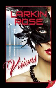 Visions - Larkin Rose