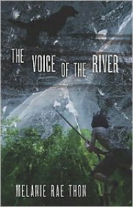 The Voice of the River: A Novel - Melanie Rae Thon