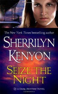 Seize the Night  - Sherrilyn Kenyon