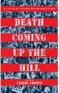Death Coming Up the Hill - Chris Crowe