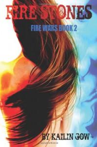 Fire Stones - Kailin Gow