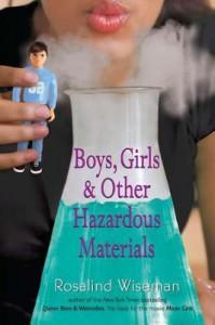 Boys, Girls, and Other Hazardous Materials - Rosalind Wiseman