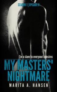"""My Masters' Nightmare Season 1, Episode 8 """"Questions"""" - Marita A. Hansen"""