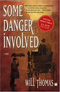Some Danger Involved: A Novel - Will Thomas