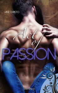 Act of Passion - Jane Christo