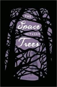 Space between Trees - Katie Williams
