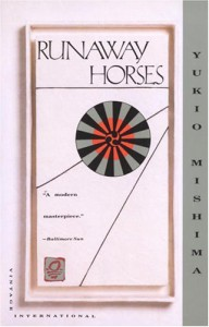 Runaway Horses: The Sea of Fertility, 2 - Yukio Mishima