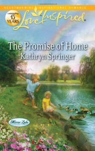 The Promise of Home - Kathryn Springer