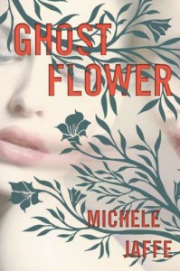 Ghost Flower - Michele Jaffe