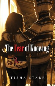 The Fear of Knowing - Tisha Starr